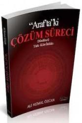 Savaş Yayınevi - Araftaki Çözüm Süreci Dördüncü Türk - Kürt İttifakı
