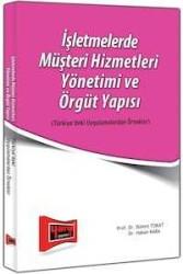 Yargı Yayınevi - İşletmelerde Müşteri Hizmetleri Yönetim ve Örgüt Yapısı Yargı Yayınları