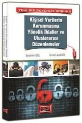 Yargı Yayınevi - Kişisel Verilerin Korunmasına Yönelik İhlaller ve Uluslararası Düzenlemeler