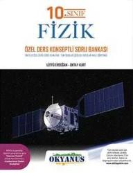 Okyanus Yayınları - Okyanus Yayınları 10. Sınıf Fizik Özel Ders Konseptli Soru Bankası