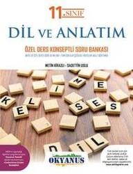 Okyanus Yayınları - Okyanus Yayınları 11. Sınıf Dil ve Anlatım Özel Ders Konseptli Soru Bankası