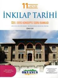 Okyanus Yayınları - Okyanus Yayınları 11. Sınıf İnkılap Tarihi ve Atatürkçülük Özel Ders Konseptli Soru Bankası
