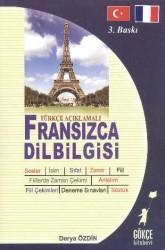 Gökçe Kitabevi - Türkçe Açıklamalı Fransızca Dilbilgisi