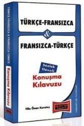 Yargı Yayınevi - Türkçe - Fransızca ve Fransızca - Türkçe Konuşma Kılavuzu Sözlük İlaveli