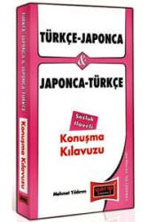 Yargı Yayınevi - Türkçe - Japonca ve Japonca - Türkçe Konuşma Kılavuzu Sözlük İlaveli