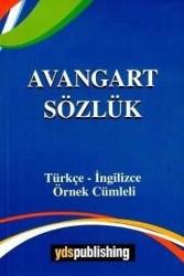 YDS Publishing - Ydspuplishing Yayınları Avangart Sözlük Türkçe İngilizce Örnek Cümleli