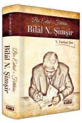 Yargı Yayınevi - Bir Evladı-ı Fatihan: Bilal N. Şimşir (Ciltli) Yargı Yayınevi