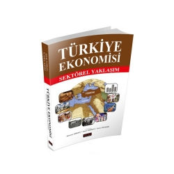 Savaş Yayınevi - Savaş Yayınları Türkiye Ekonomisi Sektörel Yaklaşım
