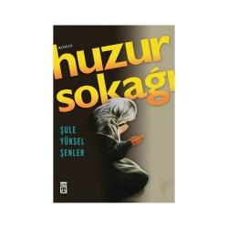 Timaş Yayınları - Timaş Yayınları Huzur Sokağı