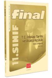 Final Yayınları - 11. Sınıf T.C. İnkılap Tarihi ve Atatürkçülük Konu Anlatımlı Final Yayınları