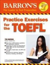 Barrons Educational Series - Barrons Practice Exercises for the TOEFL