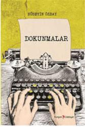 Kurgan Edebiyat Yayınları - Dokunmalar Kurgan Edebiyat