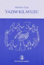 Türk Dil Kurumu Yayınları - İlköğretim Okulları İçin Yazım Kılavuzu