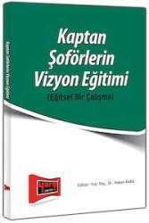 Yargı Yayınevi - Kaptan Soförlerin Vizyon Eğitimi - Eğitsel Bir Çalışma Yargı Yayınları