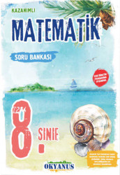 Okyanus Yayınları - Okyanus Yayınları 8. Sınıf Matematik Kazanımlı Soru Bankası