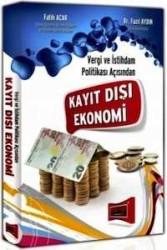 Yargı Yayınevi - Vergi ve İstihdam Politikası Açısından Kayıt Dışı Ekonomi