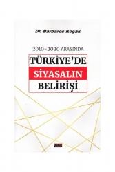 Savaş Yayınevi - 2010-2020 Arasında Türkiye'de Siyasalın Belirişi Savaş Yayınevi