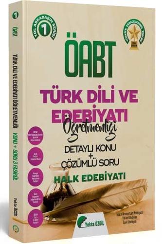 2020 ÖABT Türk Dili ve Edebiyatı Öğretmenliği Konu Anlatımlı ve Soru Bankası Yekta ÖZDİL 1. Kitap