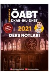 Yazarın Kendi Yayını - 2021 ÖABT Din Kültürü ve Ahlak Bilgisi DHBT İHL Ders Notları Emre Hoca