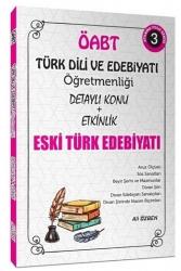 Ali Özbek - 2021 ÖABT Türk Dili ve Edebiyatı Eski Türk Edebiyatı Konu Anlatımlı 3. Kitap Ali Özbek
