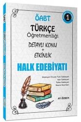Ali Özbek - 2021 ÖABT Türkçe Öğretmenliği Halk Edebiyatı Konu Anlatımlı 1. Kitap Ali Özbek
