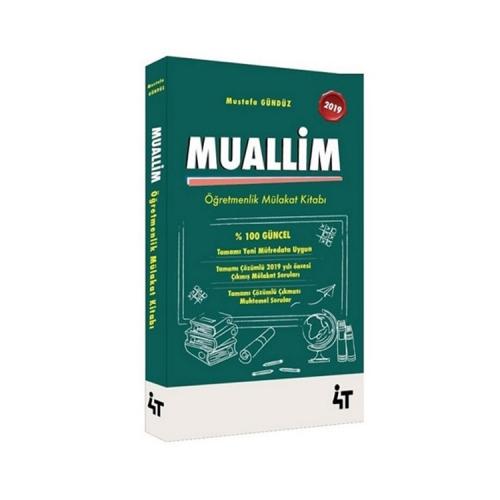 4T Yayınları 2019 Muallim Öğretmenlik Mülakat Kitabı