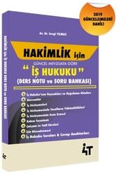 4T Yayınları - 4T Yayınları Hakimlik İçin İş Hukuku Ders Notu ve Soru Bankası