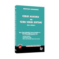 4T Yayınları - 4T Yayınları Vergi Hukuku ve Türk Vergi Sistemi
