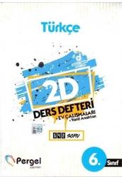 Pergel Yayınları - 6. Sınıf Türkçe 2D Ders Defteri Ev Çalışmaları Pergel Yayınları