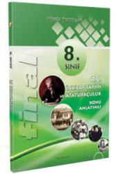 Final Yayınları - 8. Sınıf T.C. İnkılap Tarihi ve Atatürkçülük Konu Anlatımlı Final Yayınları