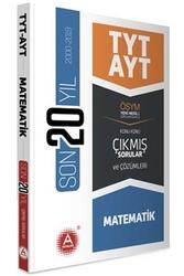 A Yayınları - A Yayınları TYT AYT Matematik Son 20 Yıl Konu Konu Çıkmış Sorular ve Çözümleri