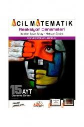 Acil Yayınları - Acil Yayınları AYT Acil Matematik Reaksiyon Denemeleri