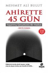 Hayat Yayınları - Ahirette 45 Gün Hayat Yayınları
