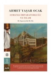 Alfa Yayınları - Alfa Yayınları Osmanlı İmparatorluğu ve İslam