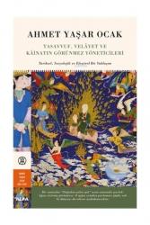 Alfa Yayınları - Alfa Yayınları Tasavvuf Velayet Ve Kainatın Görünmez Yöneticileri Tarihsel Sosyolojik Ve Eleştirel Bir Yaklaşım