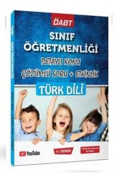 Ali Özbek - Ali Özbek 2021 ÖABT Sınıf Öğretmenliği Türk Dili Konu Anlatımlı Soru Bankası
