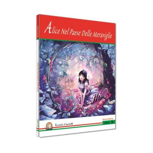 Alice Nel Paese Delle Meraviglie İtalyanca Hikayeler - Kapadokya Yayınları