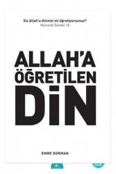 İstanbul Yayınevi - Allah'a Öğretilen Din İstanbul Yayınevi