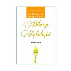 Altın Anahtar Yayınları - Altın Anahtar Yayınları Lise Öğrencileri İçin Türk Edebiyatından Hikâye Antolojisi