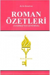 Altın Anahtar Yayınları - Altın Anahtar Yayınları Tanzimat'tan Günümüze Roman Özetleri