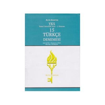Altın Anahtar Yayınları YKS 1. Oturum TYT 15 Türkçe Denemesi