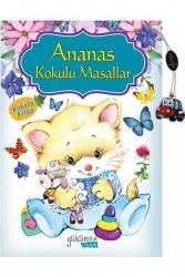 Yakamoz Yayınevi - Ananas Kokulu Masallar Yakamoz Çocuk