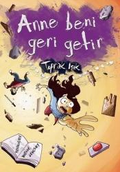 Tudem Yayınları - Anne Beni Geri Getir Tudem Yayınları