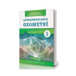 Antrenman Yayınları - Antrenman Yayınları Antrenmanlarla Geometri – 1. Kitap