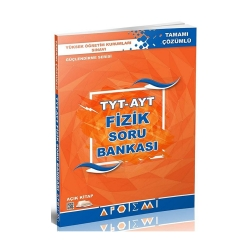 Apotemi Yayınları - Apotemi Yayınları 1. ve 2. Oturum TYT AYT Fizik Tamamı Çözümlü Soru Bankası