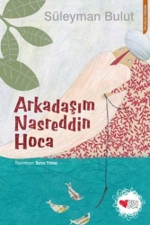 Can Çocuk Yayınları - Arkadaşım Nasreddin Hoca Can Çocuk Yayınları