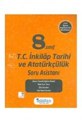 Asistan Yayınları - Asistan Yayınları 8.Sınıf T.C İnkılap Tarihi ve Atatürkçülük Soru Asistanı