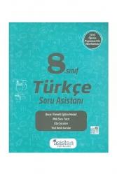 Asistan Yayınları - Asistan Yayınları 8.Sınıf Türkçe Soru Asistanı