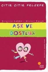 Günışığı Kitaplığı - Aşk ve Dostluk Çıtır Çıtır Felsefe Dizisi Günışığı Kitaplığı
