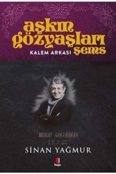 Kapı Yayınları - Aşkın Gözyaşları Şems - Kalem Arkası Kapı Yayınları